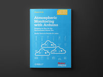 Atmospheric Monitoring with Arduino: 1st Edition - Product Image