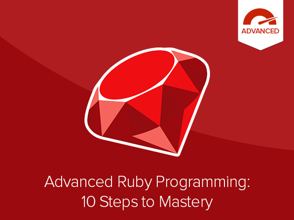 Advanced Ruby Programming: 10 Steps to Mastery Course - Product Image