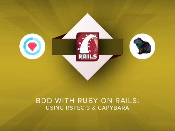 BDD with Ruby on Rails: Using RSpec 3 & Capybara - Product Image