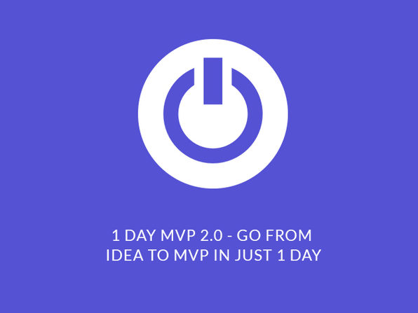 1-Day MVP 2.0 - Go from Idea to MVP  - Product Image