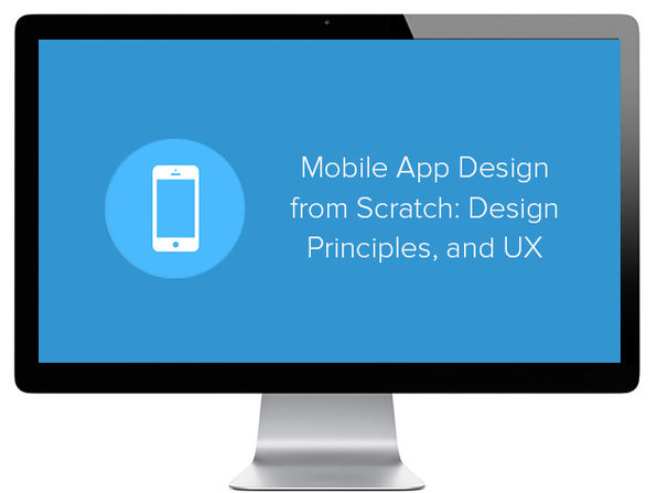 Mobile App Design from Scratch: Design Principles & UX Course - Product Image