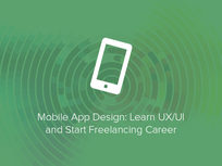 Mobile App Design: Learn UX/UI and Start Freelancing Career - Product Image
