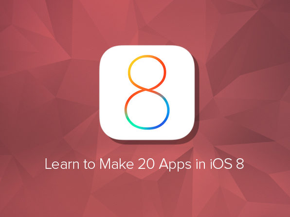 Learn to Make 20 Apps in iOS 8 - Product Image