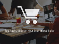 Top Hacks to Boost Your Ecommerce Sales - Product Image