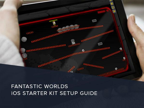 Fantastic Worlds iOS Starter Kit Setup Guide - Product Image