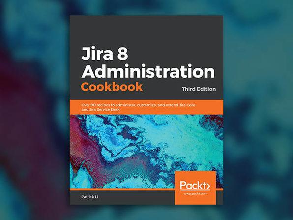 Jira 8 Administration Cookbook - Product Image