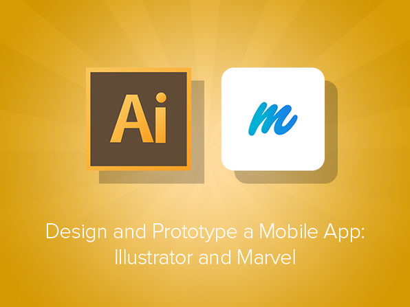 Design and Prototype a Mobile App w/ Illustrator & Marvel - Product Image