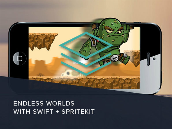 Endless Worlds with Swift & SpriteKit - Product Image