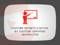 'YouTube Secrets & Myths - By YouTube Certified Instructor' Course - Product Image