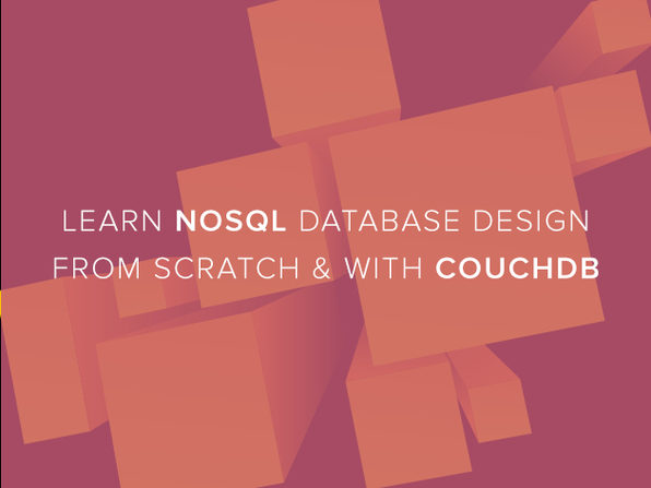 Learn NoSQL Database Design From Scratch & With CouchDB - Product Image