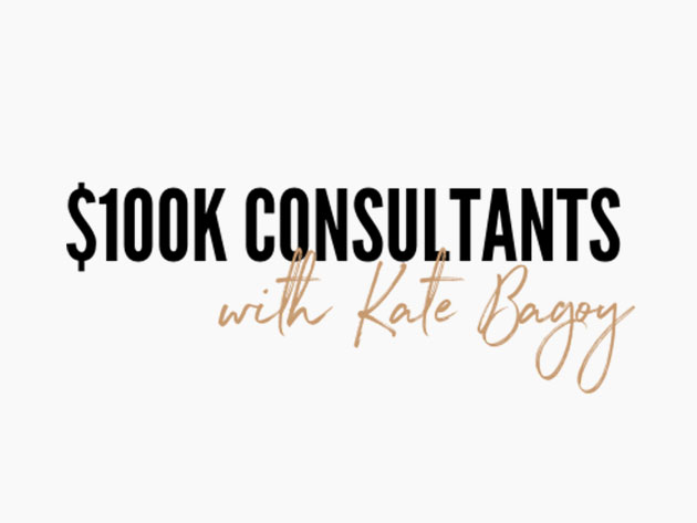 Stack Social Deal for The $100k Consultants Lifetime Deal by Kate Bagoy
