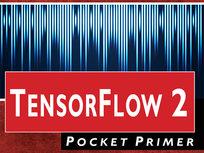 TensorFlow2 Pocket Primer - Product Image
