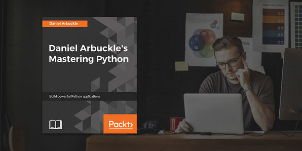 Daniel Arbuckle's Mastering Python - Product Image
