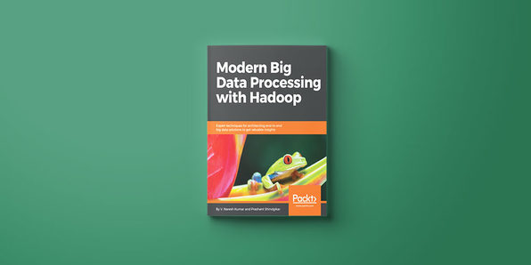 Modern Big Data Processing with Hadoop eBook - Product Image