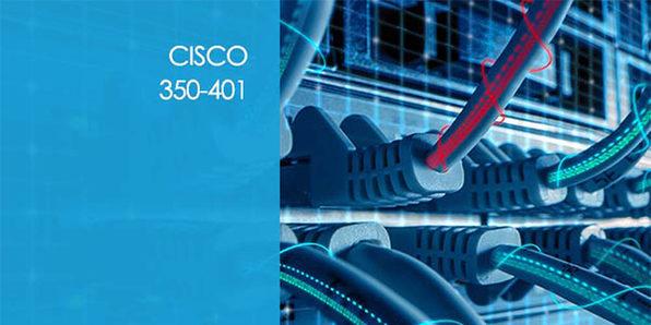 Cisco 350-401: Implementing Cisco Enterprise Network Core Technologies - Product Image
