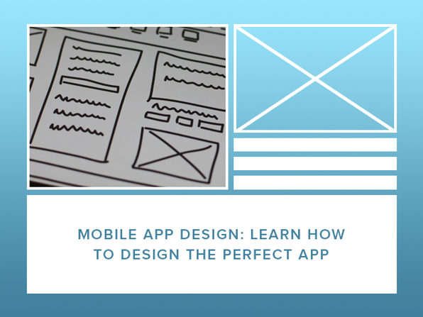 Mobile App Design: Learn to Design the Perfect App - Product Image