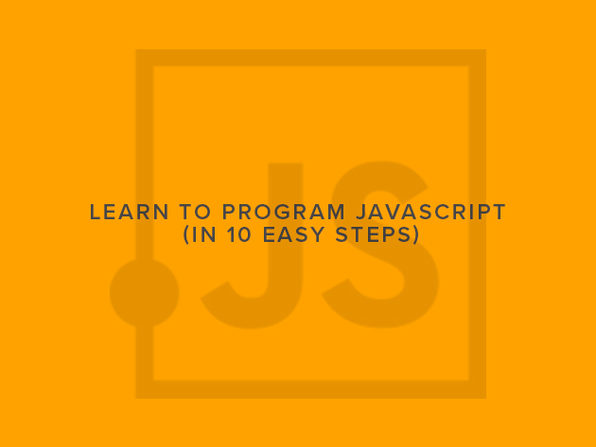 Learn to Program JavaScript (In 10 Easy Steps) - Product Image