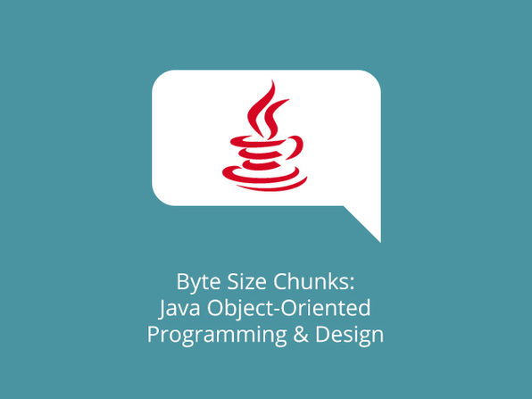 Byte Size Chunks: Java Object-Oriented Programming & Design - Product Image