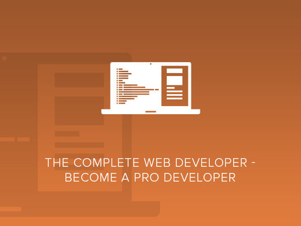 The Complete Web Developer - Become A Professional Developer - Product Image