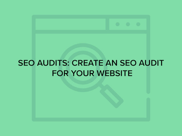 SEO Audits: Create an SEO Audit for Your Website - Product Image