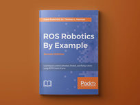 ROS Robotics By Example: Second Edition - Product Image